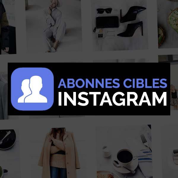 acheter abonnes cibles instagram